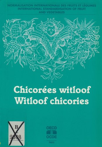 International Standardisation of Fruit and Vegetables: Witloof Chicories