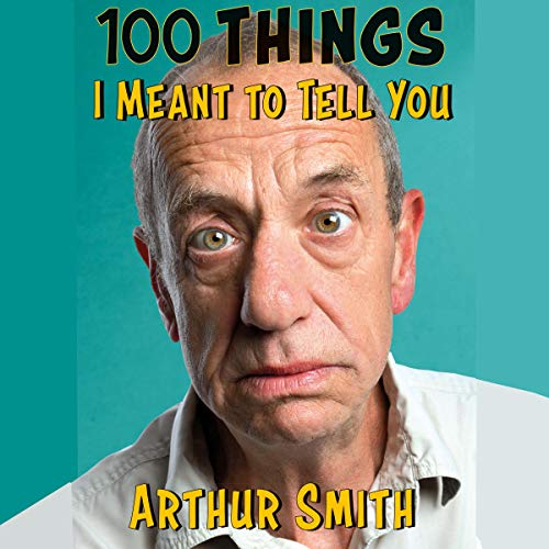 100 Things I Meant to Tell You audiobook cover art