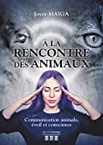 À la rencontre des animaux - Communication animale, Éveil et Conscience