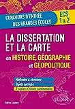La dissertation et la carte en histoire, géographie et géopolitique