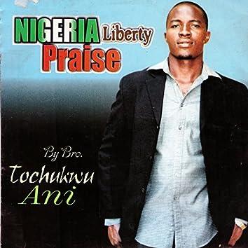 Nigeria Liberty Praise