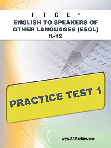 Ftce English To Speakers Of Other Languages Esol K 12 Practice Test 1