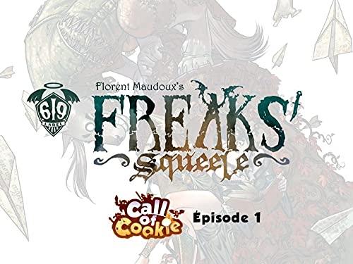 Couverture du livre Call of cookies: Episode 1 (Freaks' Squeele)