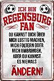 Blechschilder ICH BIN Regensburg Fan Fan Metallschild für