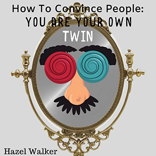 『How to Convince People You Are Your Own Twin』のカバーアート