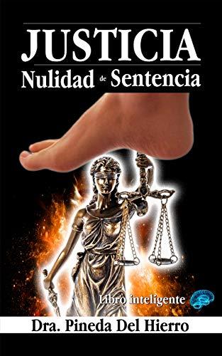 JUSTICIA: NULIDAD DE SENTENCIA