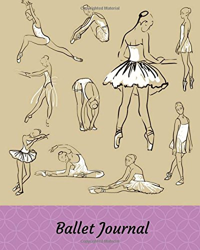 Ballet Journal: Every Page Headed With An Inspirational Ballet Quote: Lined Notebook.