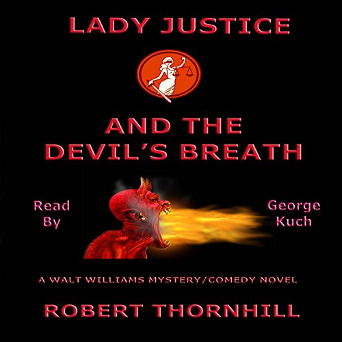 Lady Justice and the Devil's Breath  By  cover art