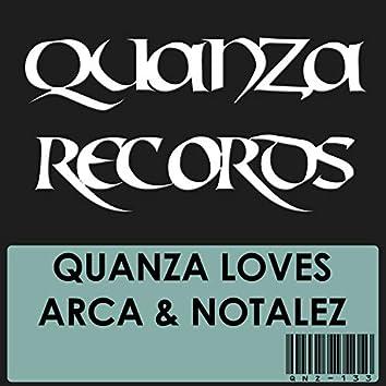 Quanza Loves Arca & Notalez