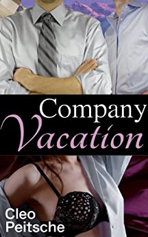 Company Vacation (Office Toy Book 3) by [Cleo Peitsche]