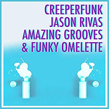 Amazing Grooves & Funky Omelette