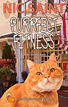 Purrfect Fitness (The Mysteries of Max Book 29) by [Nic Saint]
