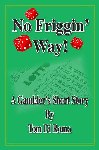 No Friggin' Way! (English Edition)
