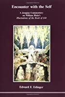Encounter With the Self: A Jungian Commentary on William Blake's Illustrations of the Book of Job (Studies in Jungian Psychology)