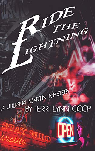 Ride The Lightning (A Juliana Martin Mystery Book 2) (English Edition)