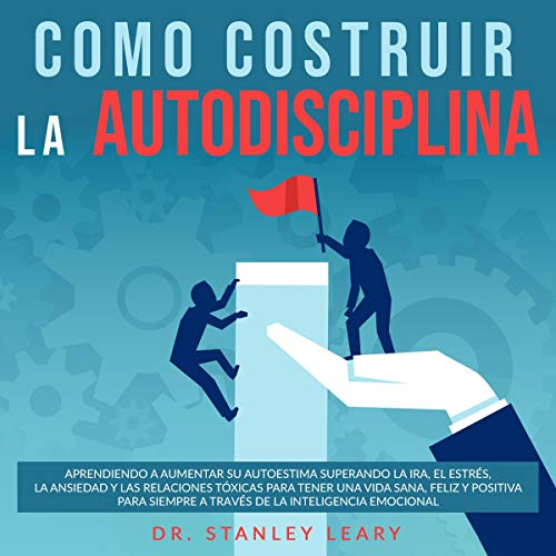 Couverture de Como Costruir La Autodisciplina (How to Build Self-Discipline)