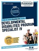 Developmental Disabilities Program Specialist IV (Career Examination)
