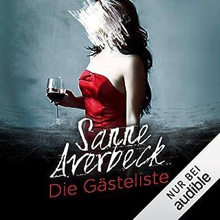 Die Gästeliste                   Autor:                                                                                                                                 Sanne Averbeck                               Sprecher:                                                                                                                                 Vera Teltz                      Spieldauer: 10 Std. und 36 Min.     55 Bewertungen     Gesamt 3,9