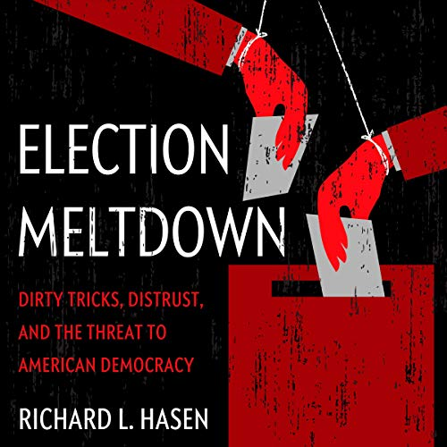 Election Meltdown audiobook cover art