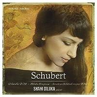 Schubert: Sonata D960, 12 German Dances D790, Hungarian Melody by Shani Diluka