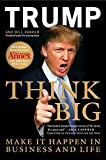 Think Big: Make It Happen In Business and Life