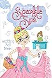 Wedding Bell Blues (Sparkle Spa Book 8) (English Edition)