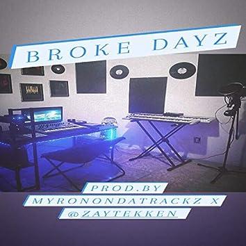 Broke Dayz