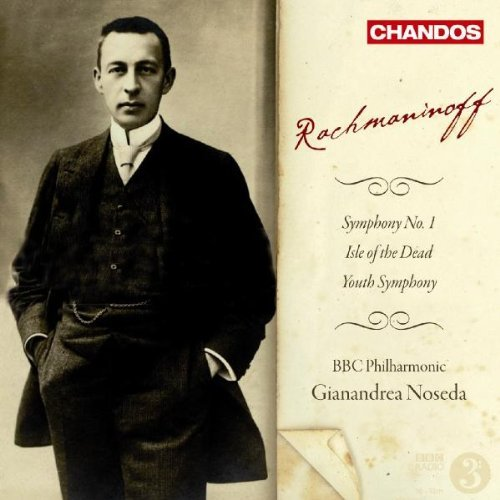 Rachmaninoff: Symphony No. 1; The Isle of the Dead; Youth Symphony (2008-06-24)