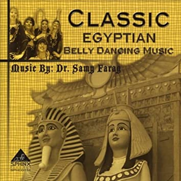 CLASSIC EGYPTIAN BELLY DANCING MUSIC
