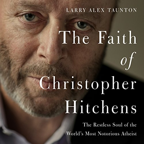 The Faith of Christopher Hitchens cover art