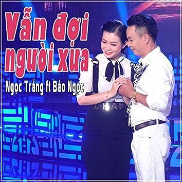 Van Doi Nguoi Xua