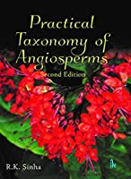 Practical Taxonomy of Angiosperms