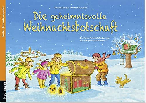 Die geheimnisvolle Weihnachtsbotschaft: Ein Poster-Adventskalender zum Vorlesen und Ausschneiden (Adventskalender mit Geschichten für Kinder: Ein Buch zum Vorlesen und Basteln)