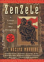 Books Set in Zimbabwe: Zenzele: A Letter for My Daughter by J. Nozipo Maraire. zimbabwe books, zimbabwe novels, zimbabwe literature, zimbabwe fiction, zimbabwe authors, zimbabwe memoirs, best books set in zimbabwe, popular books set in zimbabwe, books about zimbabwe, zimbabwe reading challenge, zimbabwe reading list, harare books, bulawayo books, zimbabwe packing, zimbabwe travel, zimbabwe history, zimbabwe travel books, zimbabwe books to read, books to read before going to zimbabwe, novels set in zimbabwe, books to read about zimbabwe