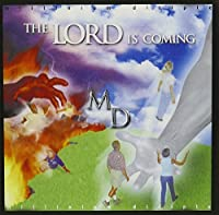 Lord Is Coming
