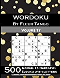 Wordoku by Fleur Tango Volume 17; 500 Normal to hard level sudoku with letters: Sudoku variant with letters instead of numbers (different sudoku types)