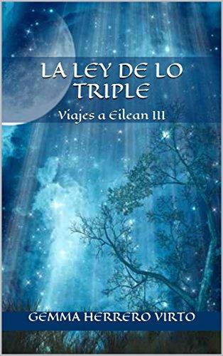 Viajes a Eilean III: La ley de lo triple