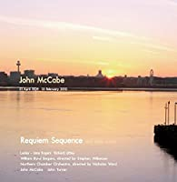 Requiem Sequence and Other Works by John McCabe
