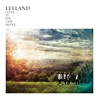 Love Is on the Move by Leeland (2009-08-25)