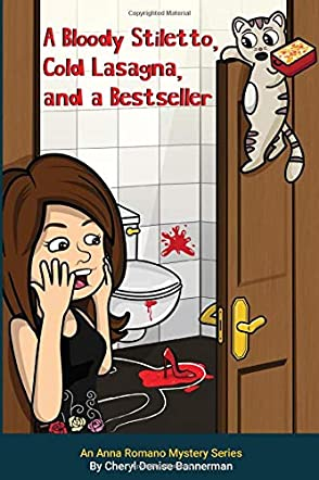 A Bloody Stiletto, Cold Lasagna, and a Bestseller