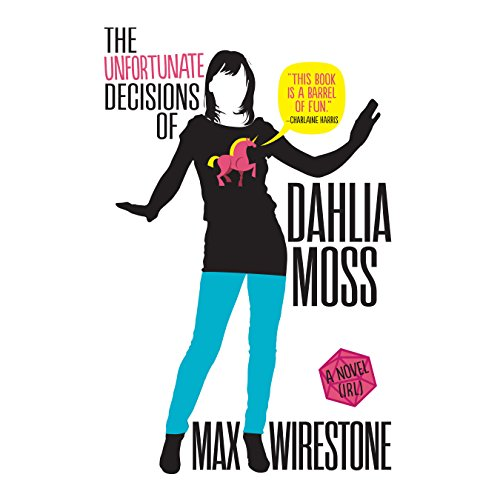 The Unfortunate Decisions of Dahlia Moss audiobook cover art