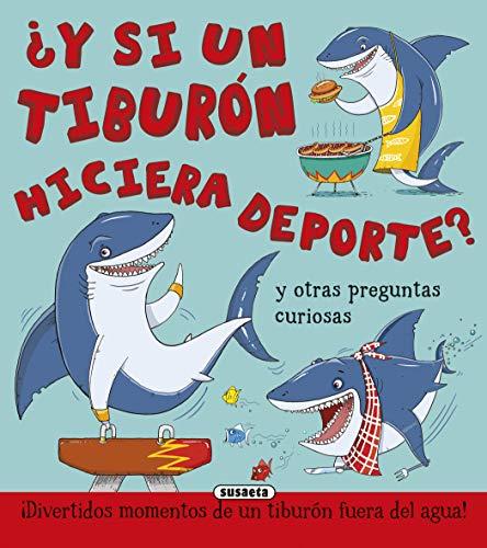¿y Si Un Tiburón Hiciera Deporte