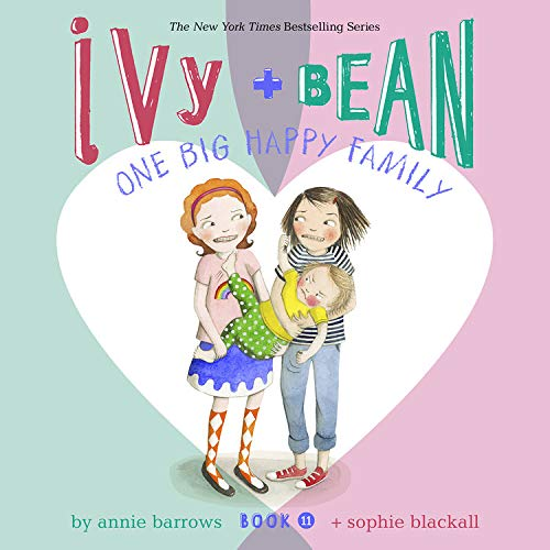 Ivy & Bean One Big Happy Family (Book 11) cover art