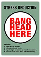 Stress Reduction Bang Head Here 金属板ブリキ看板警告サイン注意サイン表示パネル情報サイン金属安全サイン
