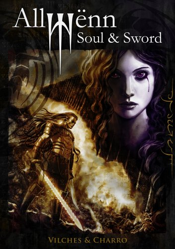 Allwënn: Soul & Sword - Full Edition (Illustrated Graphic Novel + Artbook)