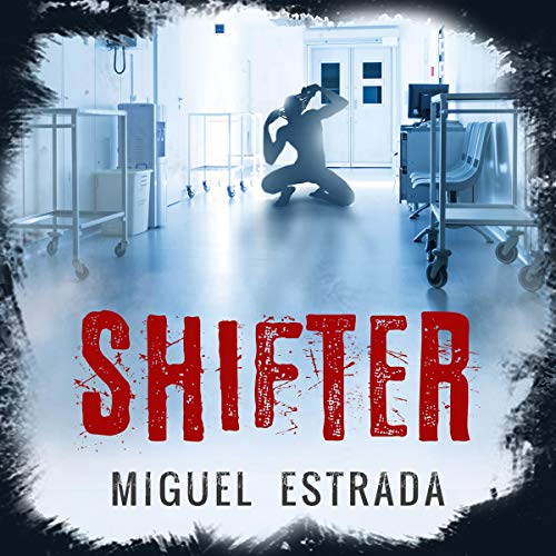 Shifter     A Short Body Horror              By:                                                                                                                                 Miguel Estrada                               Narrated by:                                                                                                                                 Ryan LaJoie                      Length: 2 hrs and 32 mins     3 ratings     Overall 4.7