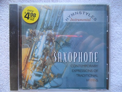 SAXOPHONE Contemporary Expressions of Traditional Hymns