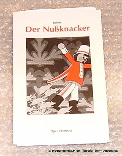 Programmheft Der Nussknacker. Oper Chemnitz Spielzeit 2001/2002 Premiere am 17. November 2001