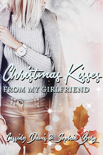 Christmas Kisses from my Girlfriend