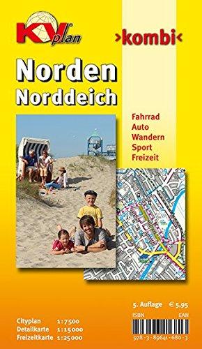 Norden / Norddeich: 1:15.000 Stadtplan und Freizeitkarte 1:25.000 mit Rad- und Wanderwegen, inkl. Cityplan 1:7.500: Cityplan 1 : 7 500. Detailkarte 1 ... Sport. Freizeit (KVplan Ostfriesland-Region)